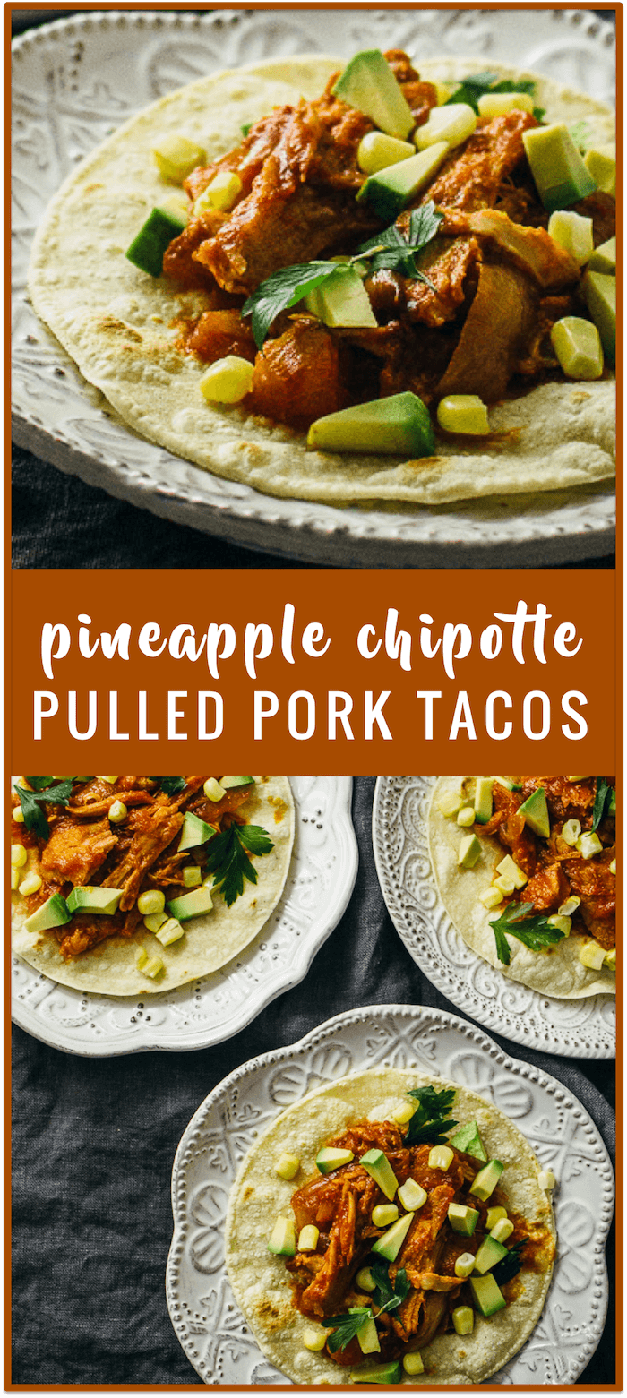 Pineapple chipotle pulled pork tacos (crockpot) - savory tooth