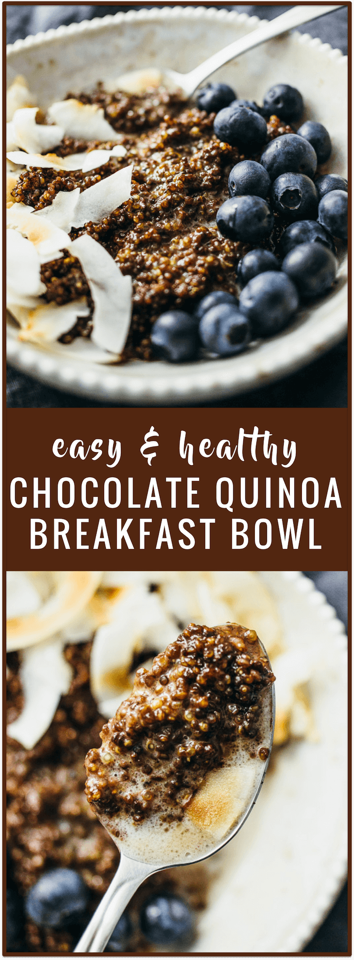 You'll love this chocolate quinoa breakfast bowl recipe with toasted coconut chips and fresh blueberries -- it's easy to make, healthy, and vegan.