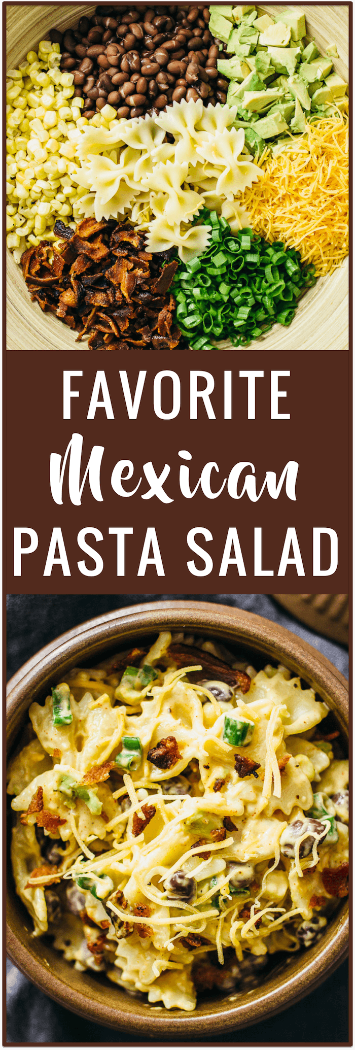 Try out my favorite Mexican pasta salad recipe loaded with delicious ingredients like avocado, cheddar cheese, corn, beans, and extra crispy bacon -- all tossed together in a slightly spicy mayo dressing.