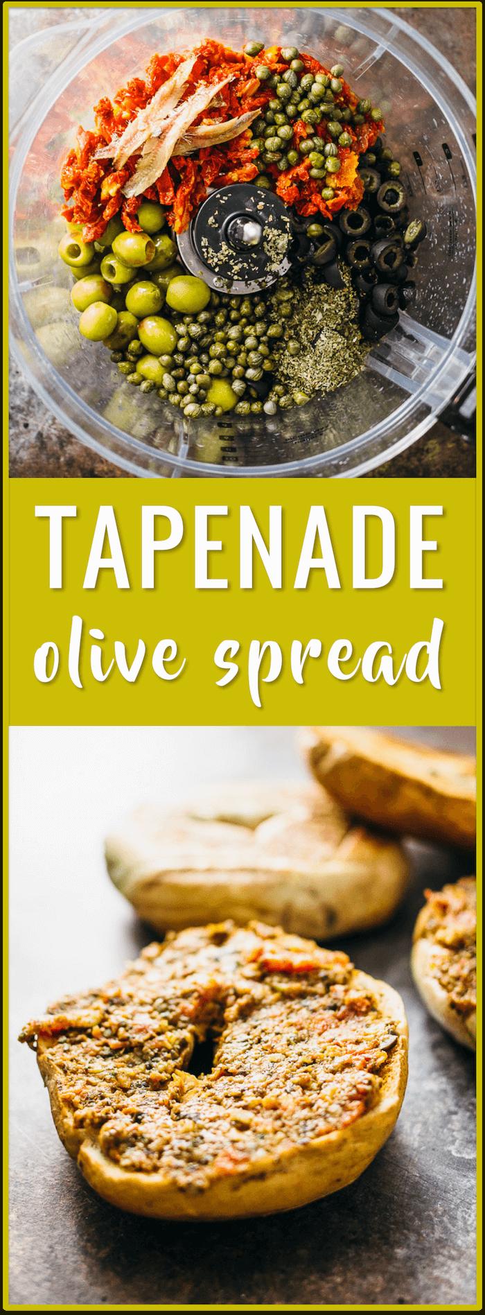 olive spread, olive tapenade, sun dried tomato tapenade, best tapenade recipe, black olives, green olives, olive paste, olive spread, easy, appetizer, spread, bread, bagel