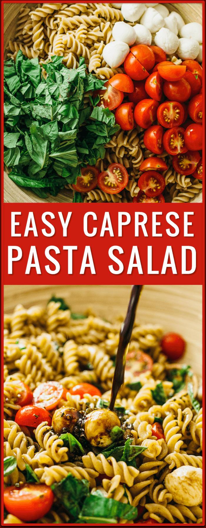 easy caprese pasta salad recipe, caprese salad, caprese appetizer, cherry tomatoes, grape tomatoes, chopped caprese salad, ingredients, tomato, mozzarella cheese, fresh basil, lunch, dinner, side dish, idea