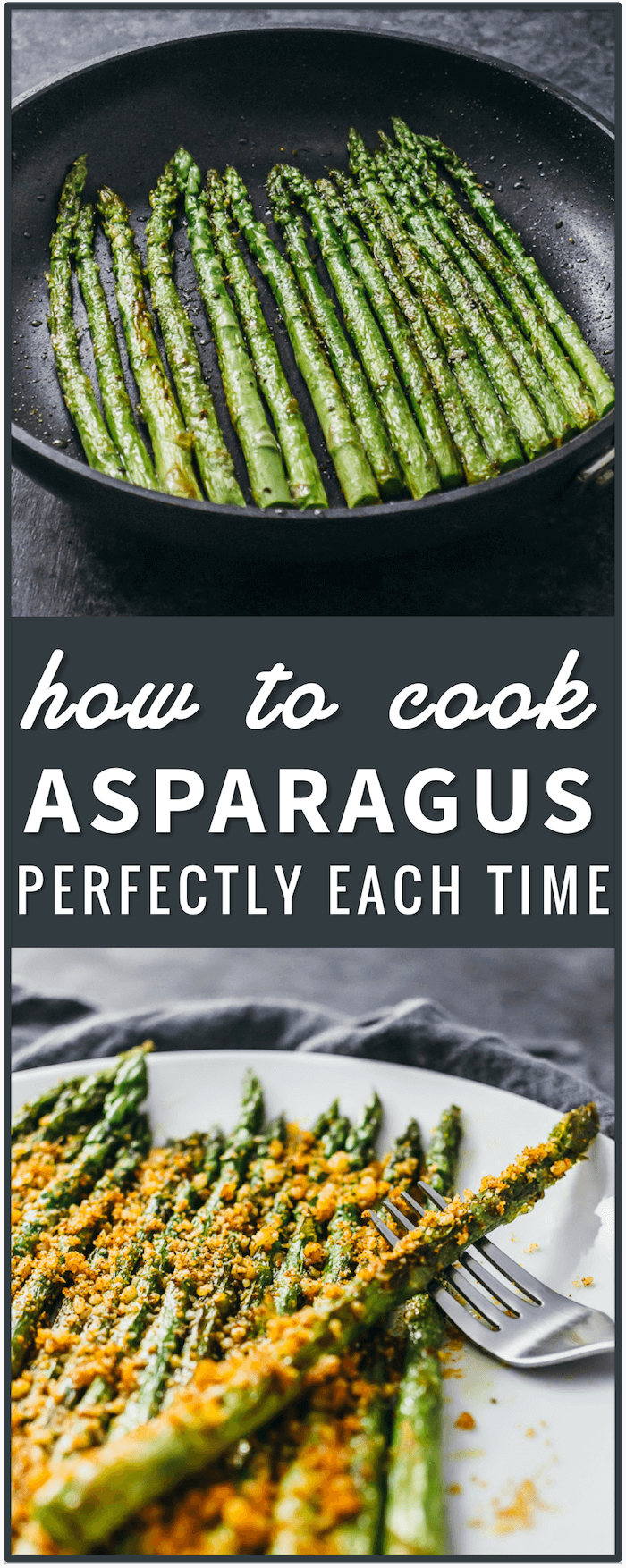 how to cook asparagus perfectly each time, recipes, vegetarian, easy, dinner, side dish, appetizer, baked, roasted, parmesan, cheese, paprika, sauteed, grilled, steamed