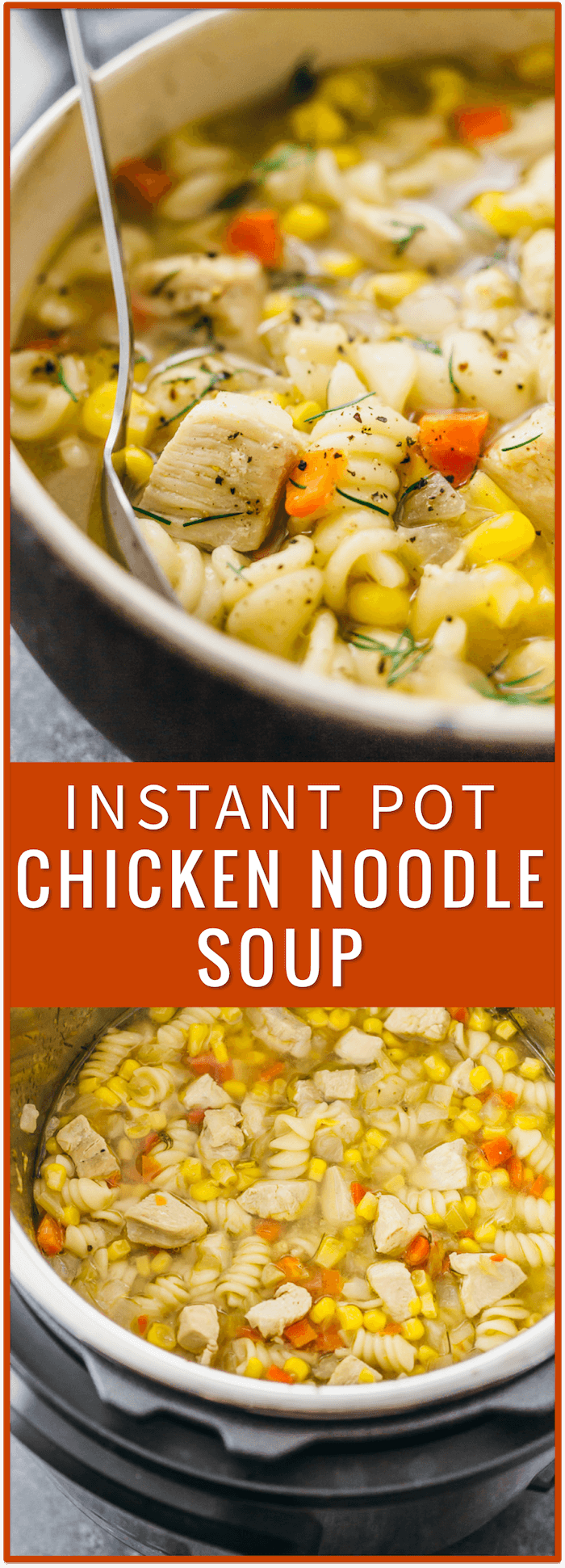 Instant pot chicken noodle soup, homemade, easy, from scratch, pressure cooker, healthy, recipe, fast, best, crock pot, pioneer woman, slow cooker, paula deen, campbells, tortellini, creamy, rotisserie